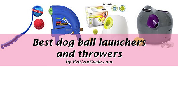 best dog ball launchers and throwers