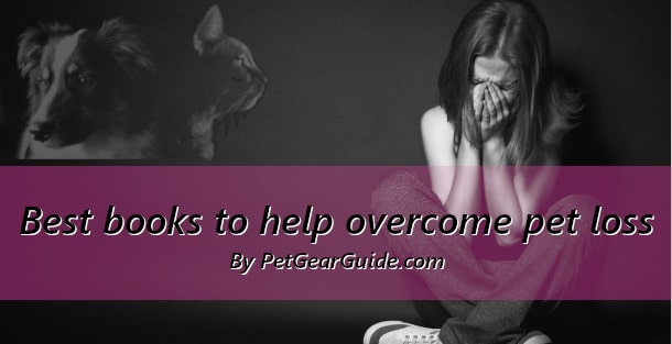Best books to overcome pet loss
