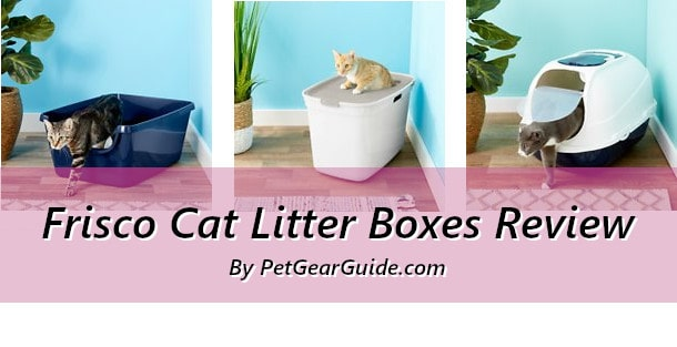 Frisco Cat Litter Boxes Review