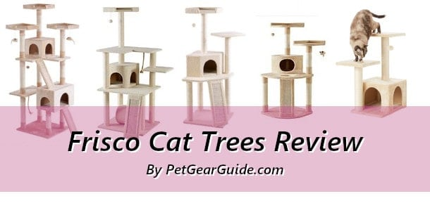 Frisco Cat Trees Review