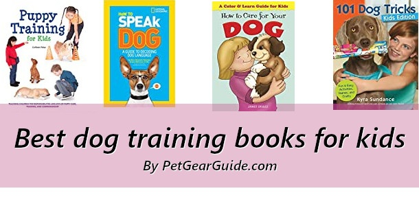 Best dog training books for kids