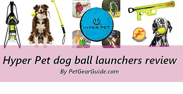 Hyper Pet Dog Ball Launchers review